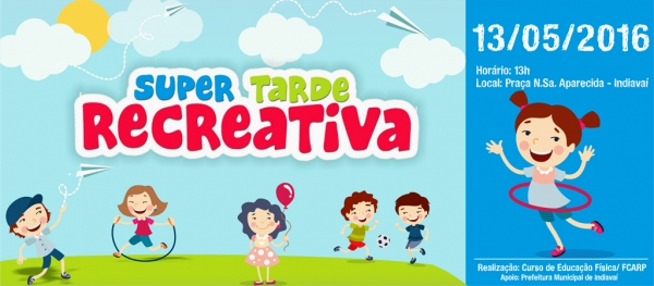 SUPER TARDE RECREATIVA - INDIAVAÍ